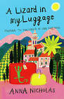A Lizard in My Luggage: Mayfair to Mallorca in One Easy Move by Anna Nicholas (Paperback, 2007)