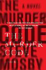 The Murder Code: A Novel by Steve Mosby (Hardback, 2014)