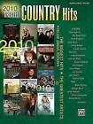 2010 Greatest Country Hits: Piano/Vocal/Guitar by Alfred Publishing Co., Inc. (Paperback / softback, 2010)