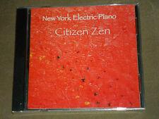 New York Electric Piano Citizen Zen (CD, Jun-2005, Artist One Stop / AOS) sealed