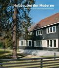 Holzbauten der Moderne (2015, Taschenbuch)