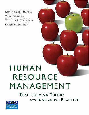 Human Resource Management: Transforming Theory into Innovative Practice, H�rtel,