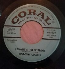 Dorothy Collins promo 45 I Love a Violin / I Want It To Be Right Coral 9-61939