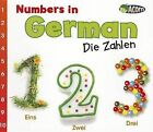 Numbers in German: Die Zahlen by Daniel Nunn (Paperback / softback, 2012)