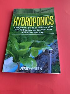 Hydroponics Book Jerry Green Beginners Guide Paperback
