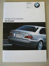 Verkäufer Handbuch BMW 3er Coupe E46 318Ci 320Ci 325Ci 330Ci 320cd 330Cd M3 2005