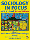 Sociology in Focus for AQA AS Level SB: Student Book by Mike Haralambos (Paperback, 2008)