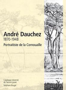 Catalogue-raisonne-de-l-039-oeuvre-grave-d-039-Andre-Dauchez-1870-1948-Bretagne
