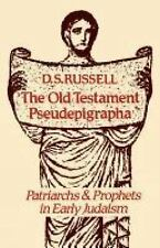 The Old Testament Pseudepigrapha : Patriarchs and Prophets in Early Judaism...