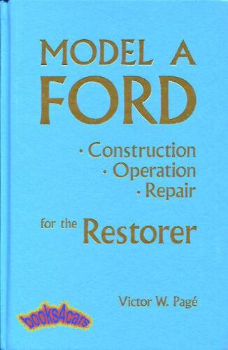 REPAIR MANUAL MODEL A FORD BOOK RESTORATION SHOP CONSTRUCTION ...