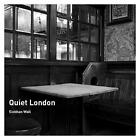 Quiet London by Siobhan Wall (Paperback, 2011)