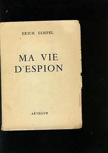 ma-vie-d-039-espion-erich-gimpel