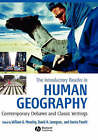The Introductory Reader in Human Geography: Contemporary Debates and Classic Writings by John Wiley and Sons Ltd (Hardback, 2007)