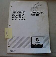 New Holland Series 52la Quick Attach Farm Loader Operators Manual