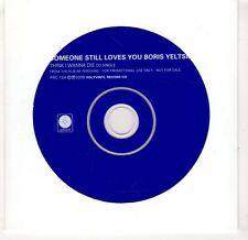 (GV40) Someone Still Loves You Boris Yeltsin, Think I Wanna Die - 2008 DJ CD
