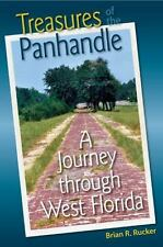 Treasures of the Panhandle: A Journey through West Florida (Florida History and