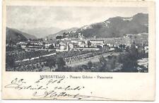 MERCATELLO  SUL METAURO  FP  VIAG 1906 PANORAMA   BELLA