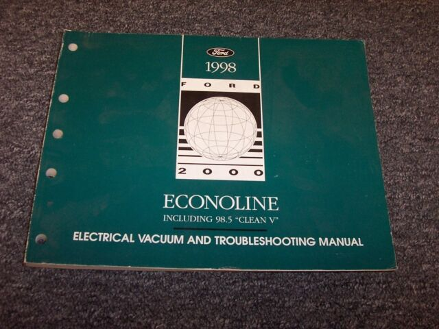 1998 Ford Econoline E150 E250 E350 Van Electrical Wiring Vacuum Diagram Manual