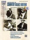 Anthology of Country Blues Guitar: Authentic Guitar Tab by Alfred A. Knopf (Mixed media product, 1993)