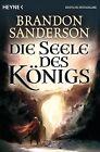 Die Seele des Königs von Brandon Sanderson (2014, Taschenbuch)
