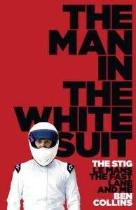 Very Good The Man in the White Suit Ben Collins Book - Hereford, United Kingdom - Very Good The Man in the White Suit Ben Collins Book - Hereford, United Kingdom
