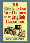 201 Ready-to-Use Word Games for the English Classr Classroom by Jack Umstatter (Paperback, 2001)