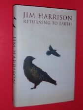 Returning to Earth by Jim Harrison (2006, Hardcover)