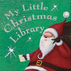 Pocket Libraries: My Little Christmas Library by Parragon (Board book, 2007)