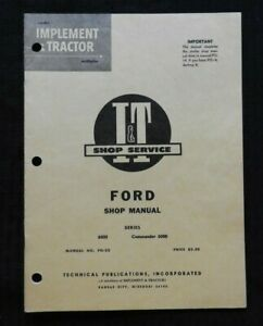 "1960's FORD ""6000 & COMMANDER 6000"" TRACTOR I & T SERVICE SHOP MANUAL"
