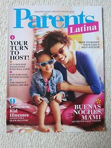 Parents Latina Magazine Winter 2015 Your Turn To Host Buenas Noches