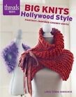 Big Knits, Hollywood Style: Fantasy-Inspired Chunky Knits by Linda Zemba (Paperback, 2015)