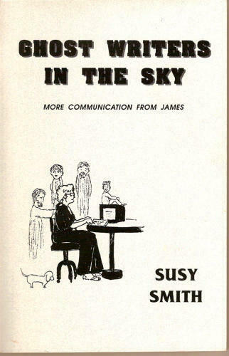 Ghost Writers in the Sky  More Communication from James