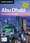 Abu Dhabi Complete Residents Guide: Auh_lwe_8 by Explorer Publishing and Distribution (Paperback, 2010)