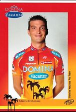 CYCLISME carte cycliste MARCO FERTONANI équipe DOMINA VACANZE 2005
