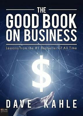 The Good Book on Business: Lessons from the #1 Bestseller of All