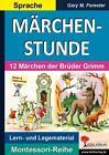 Märchenstunde von Gary M. Forester (2015, Taschenbuch)