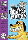 Let's Do Mental Maths for Ages 6-7 by Andrew Brodie (Paperback, 2013)