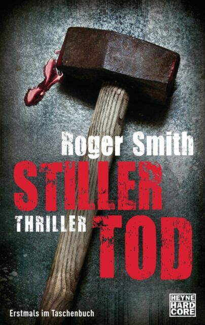 Smith, Roger - Stiller Tod: Thriller /4