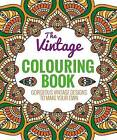 The Vintage Colouring Book: A Beautiful Selection of Classic Patterns by Arcturus Publishing (Paperback, 2015)