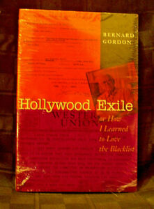 Hollywood Exile, or How I Learned to Love the Blacklist (Texas Film and Media Studies Series)