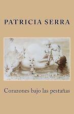 Corazones Bajo Las Pestañas by La Ediciones and Patricia Martinez (2013,...