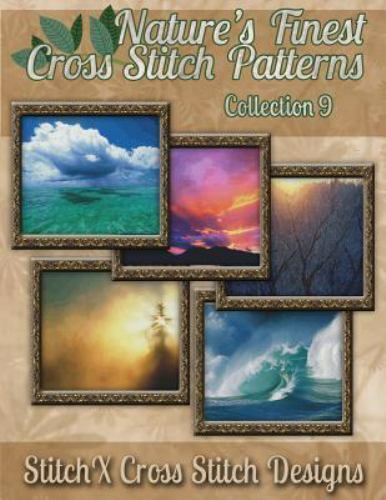 Nature's Finest Cross Stitch Pattern Collection No. 9 by Tra
