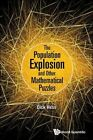 The Population Explosion and Other Mathematical Puzzles by Dick Hess, Richard I. Hess (Paperback, 2016)