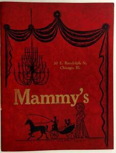 1972 Mammy's Original Vintage Restaurant Menu Chicago Illinois E. Randolph St.