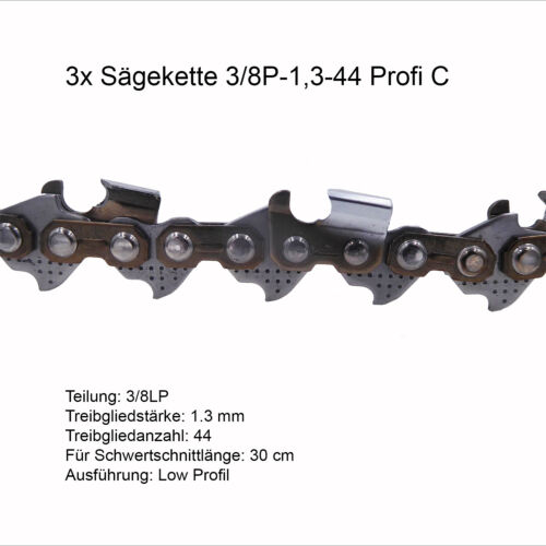 3 Stück Profi C Sägekette 3//8P 1.3 mm 44 TG Low Profi Ersatzkette für Stihl