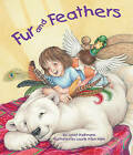 Fur and Feathers by Janet Halfmann (Hardback, 2010)
