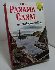 The Panama Canal by Bob Considine - Landmark Books #18
