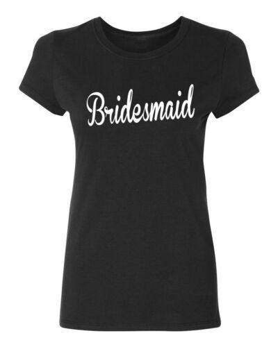 BRIDESMAID wedding gift bridal party team bride Women/'s T-shirt