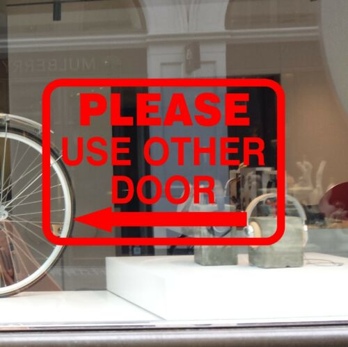 PLEASE USE OTHER DOOR WINDOW STORE SIGN DECAL STICKER  LEFT RIGHT BUSINESS