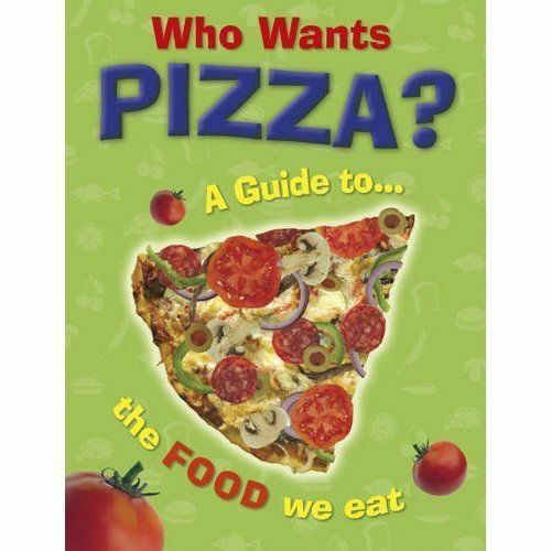 1 of 1 - Who Wants Pizza?: A Guide to the Food We Eat (One Shot)